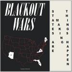 January 5, 2016—On Blackout Wars.